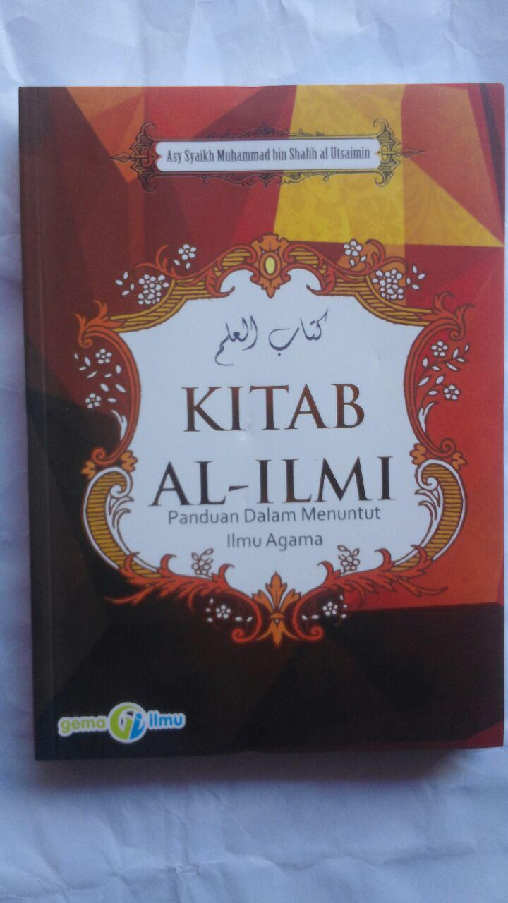 Buku Kitab Al-Ilmi Panduan Dalam Menuntut Ilmu Agama 78,000 20% 62,400 Gema Ilmu cover