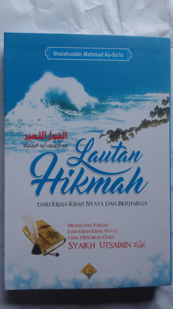 Buku Lautan Hikmah Dari Kisah-Kisah Nyata Dan Berharga 105.000 20% 84.000 Buana Ilmu Islami Shalahuddin Mahmud As-Sa'id cover 2