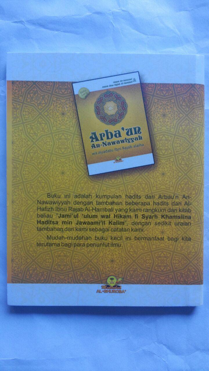 Buku Saku Arba'un An-Nawawiyyah Wa Ziyadatu Ibni Rajab 10.000 15% 8.500 Maktabah Al-Ghuroba' Imam An-Nawawi Imam Ibnu Rajab Al-Hambali cover