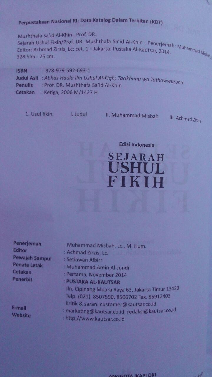 Buku Sejarah Ushul Fikih 59.000 20% 47.200 Pustaka Al-Kautsar Prof. DR. Musthafa Sa'id Al-Khin isi 3