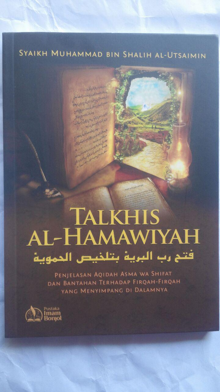 Buku Talkhis Al-Hamawiyah Penjelasan Aqidah Asma Wa Shifat 25.000 15% 21.250 Pustaka Imam Bonjol cover