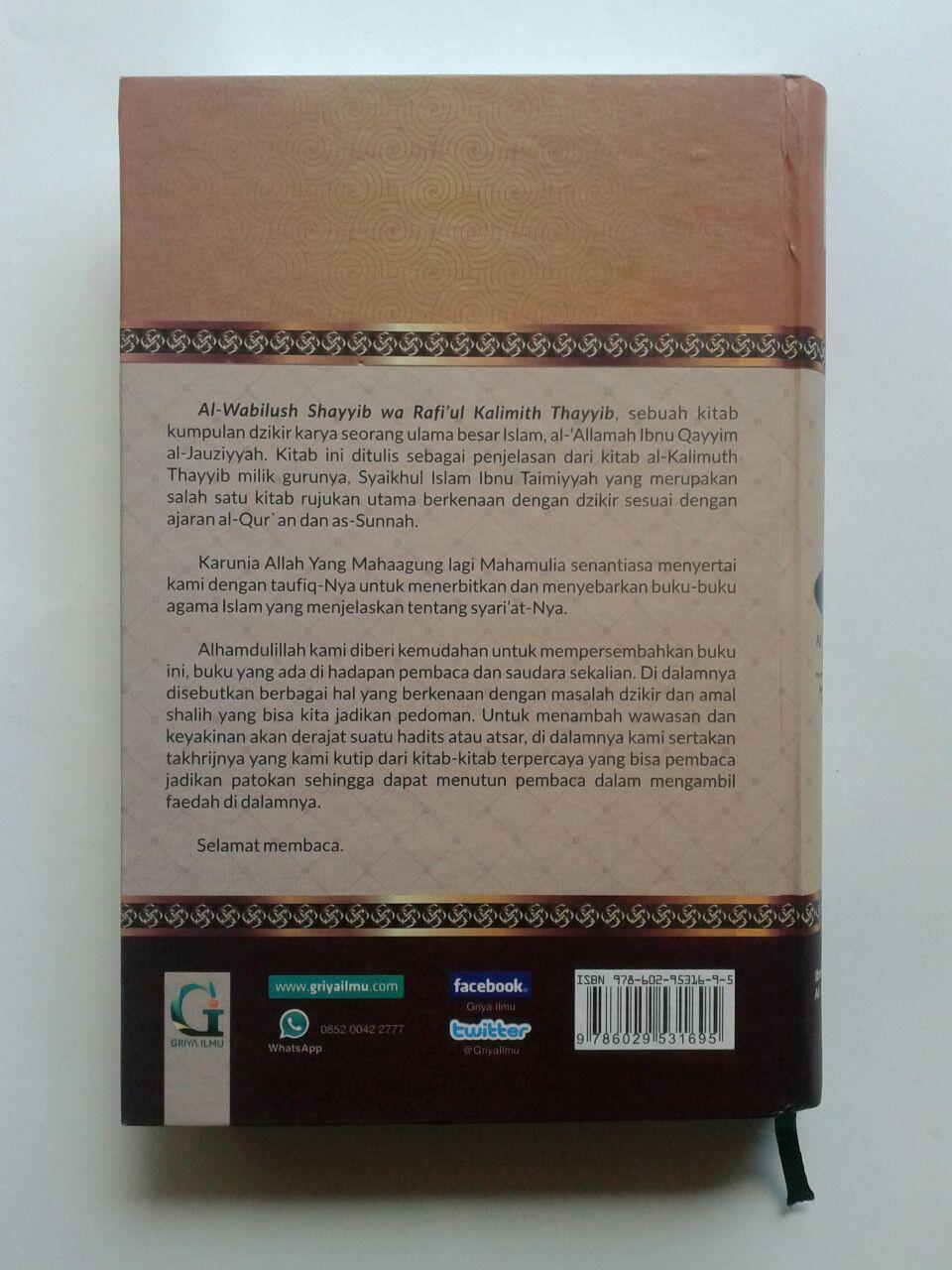 Buku Al-Wabilush Shayyib Meningkatkan Dzikir Amal Shalih 100.000 20% 80.000 Griya Ilmu Ibnul Qayyim Al-Jauziyyah isi