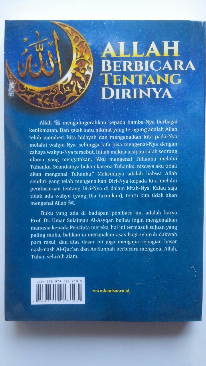 Buku Allah Berbicara Tentang Diri-Nya 75.000 20% 60.000 Pustaka Al-Kautsar Prof. DR. Umar Sulaiman Al-Asyqar cover 2