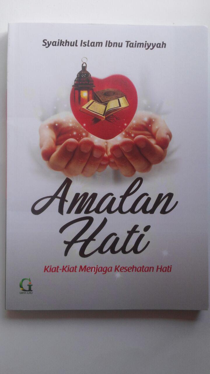 Buku Amalan Hati Kiat-Kiat Menjaga Kesehatan Hati 31.000 15% 26.350 Griya Ilmu Syaikhul Islam Ibnu Taimiyyah cover 2