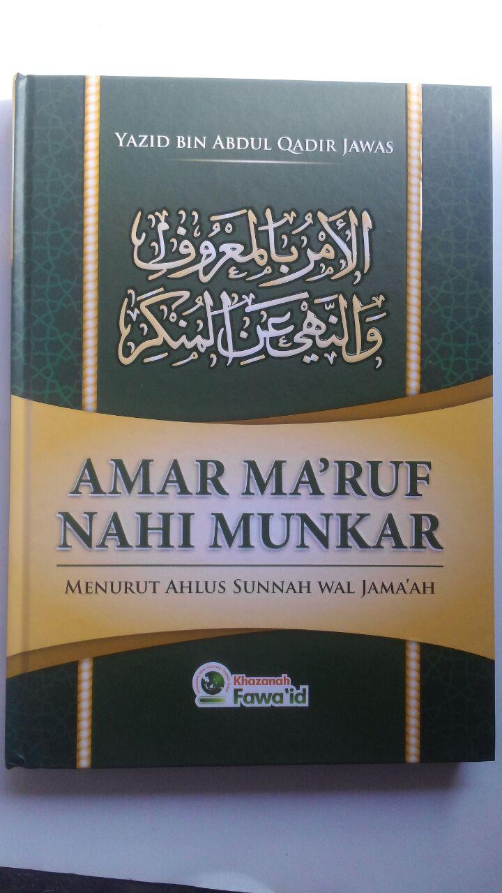 Buku Amar Maruf Nahi Munkar Menurus Ahlus Sunnah Wal Jamaah 88.000 20% 70.400 Khazanah Fawaid Yazid bin Abdul Qadir Jawas cover 2