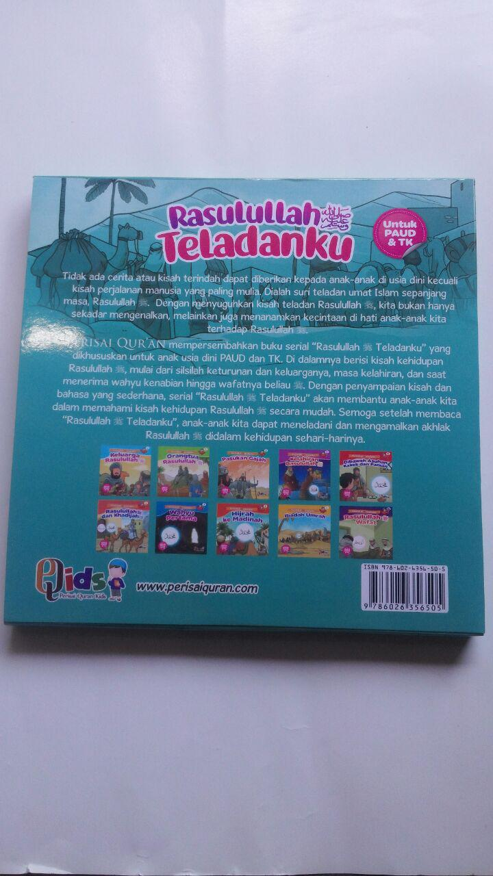 Buku Anak Rasulullah Teladanku Ayo Mencontoh Rasulullah 137.000 20% 109.600 Perisai Quran Tim Perisai Quran cover 2