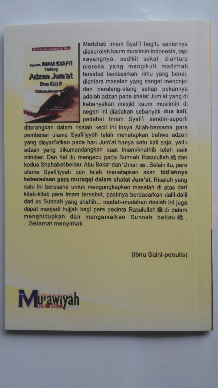 Buku Apa Kata Imam Syafi'i Tentang Adzan Jum'at Dua Kali 12.000 15% 10.200 Maktabah Muawiyah Bin Abi Sufyan Abdul Hakim bin Amir Abdat cover