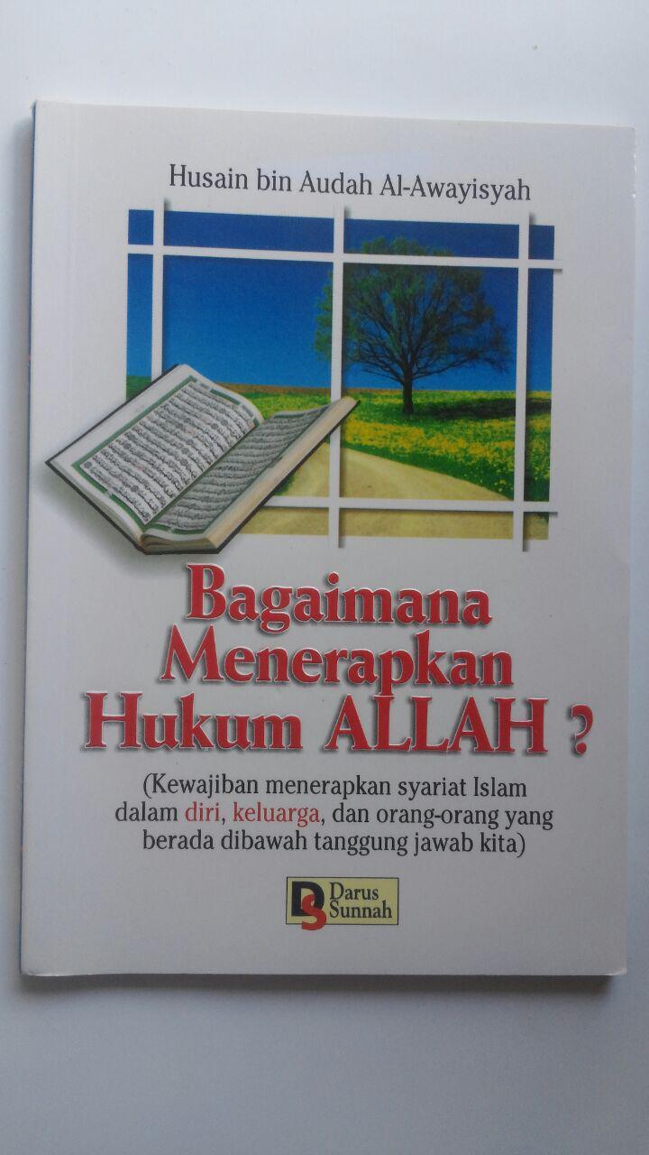 Buku Bagaimana Menerapkan Hukum Allah 15.000 15% 12.750 Darus Sunnah Husain bin Audah Al-Awayisyah cover 2