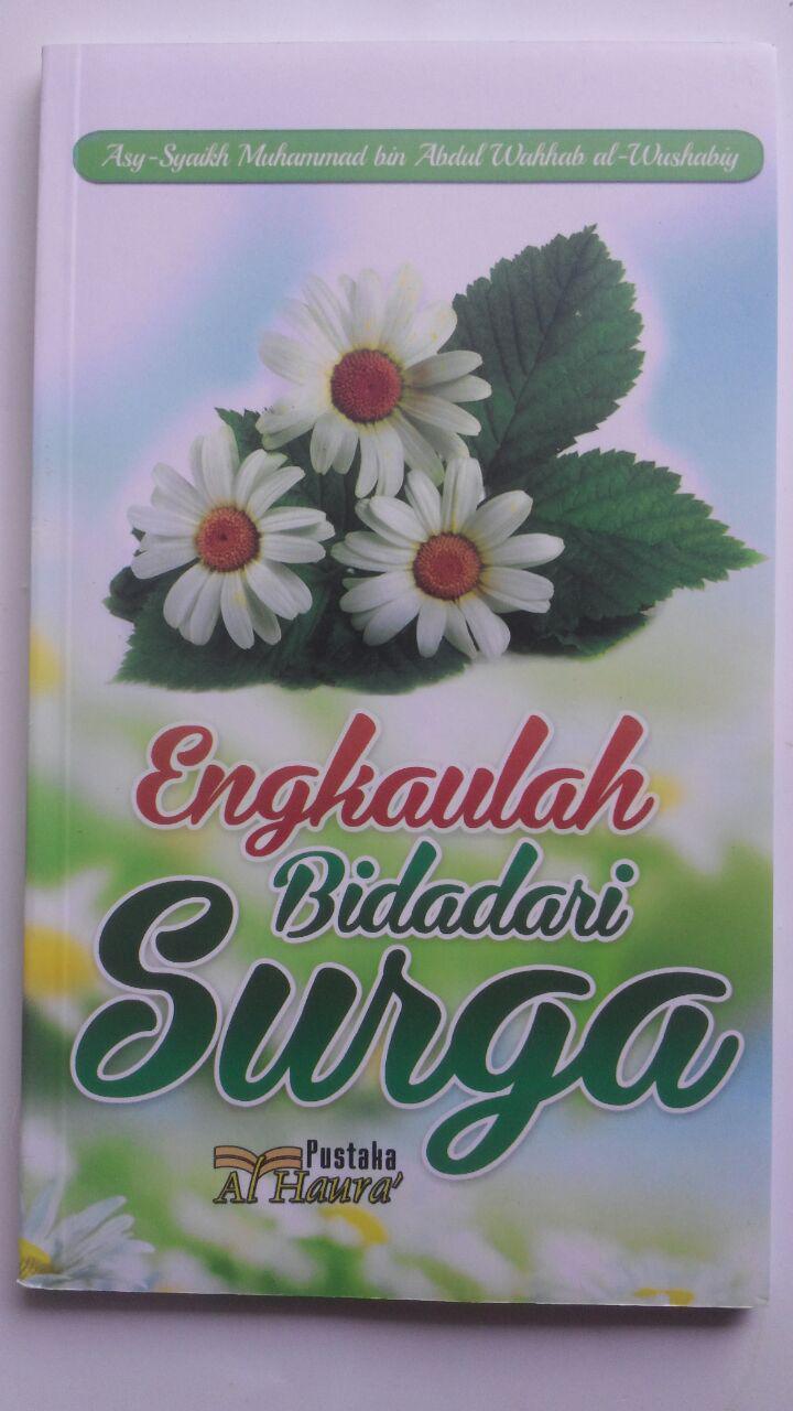 Buku Engkaulah Bidadari Surga 30.000 15% 25.500 Pustaka Al-Haura Muhammad bin Abdul Wahhab Al-Wushabiy cover 2
