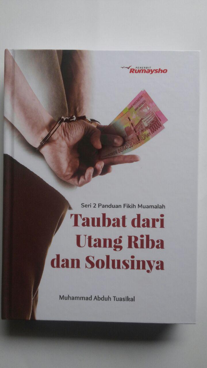 Buku Fikih Muamalah Taubat Dari Utang Riba Dan Solusinya 125.000 20% 100.000 Rumaysho cover 2