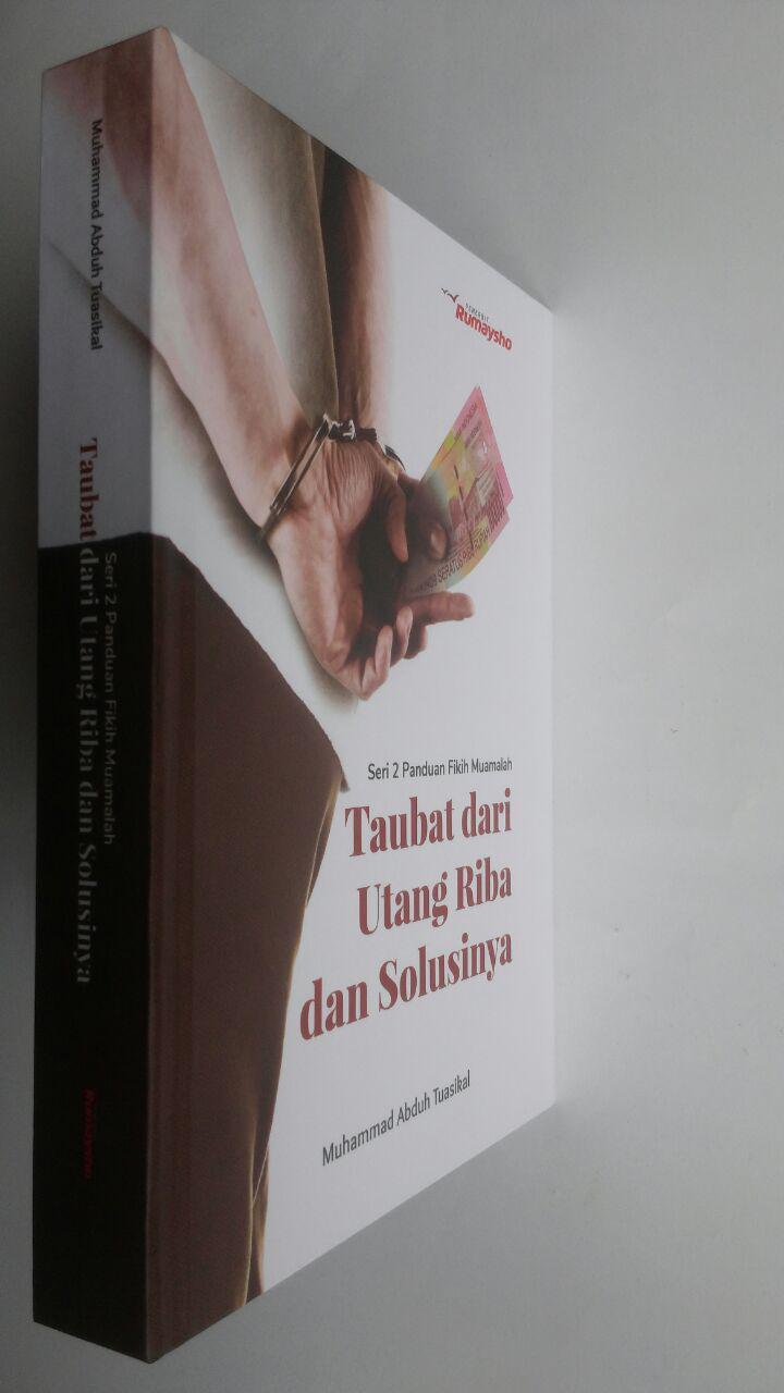Buku Fikih Muamalah Taubat Dari Utang Riba Dan Solusinya 125.000 20% 100.000 Rumaysho cover 3