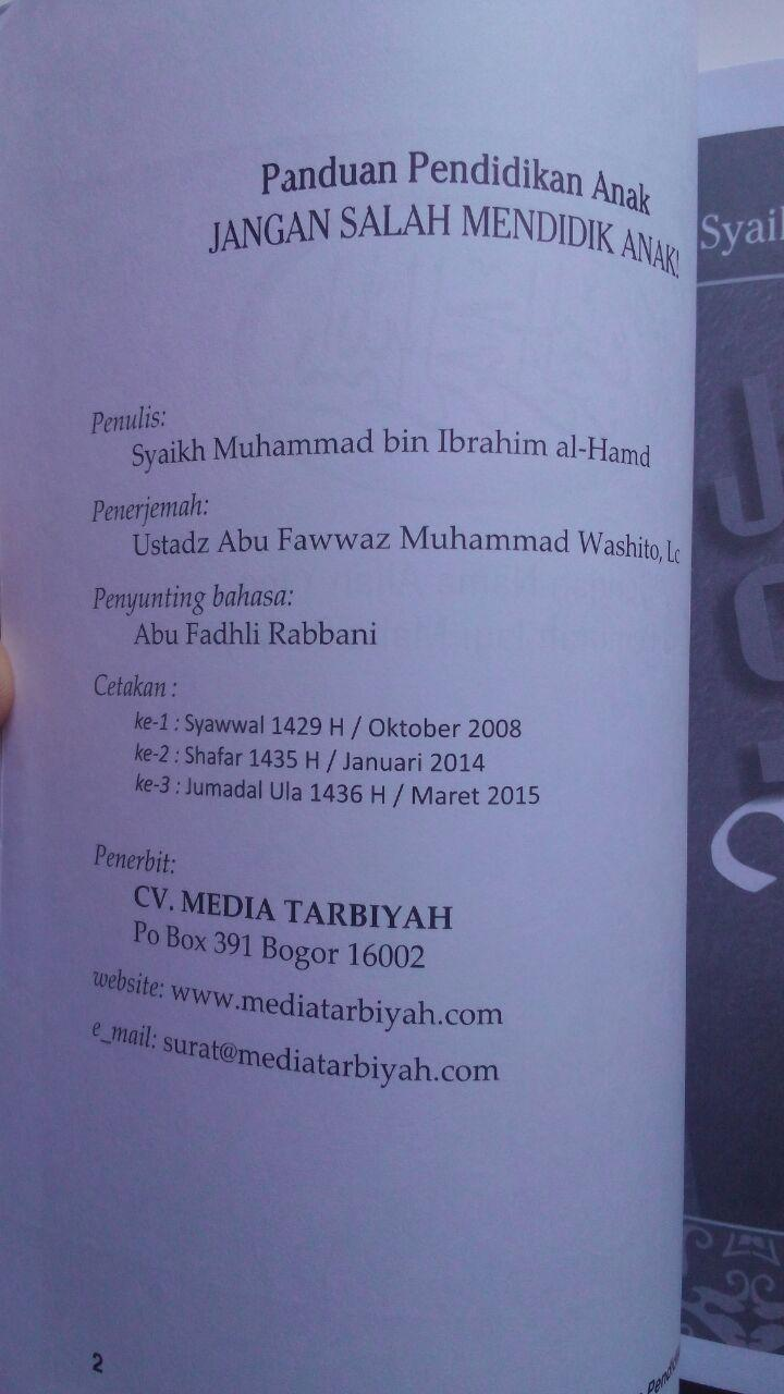 Buku Jangan Salah Mendidik Anak Kiat Mencetak Anak Shalih 25.000 15% 21.250 Media Tarbiyah DR. Muhammad bin Ibrahim Al-Hamd isi 2