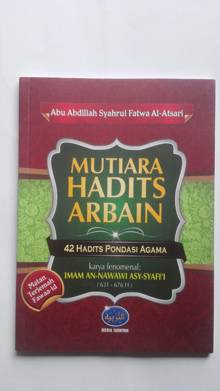Buku Mutiara Hadits Arbain 42 Hadits Pondasi Agama 17.000 15% 14.450 Media Tarbiyah Abu Abdillah Syahrul Fatwa Al-Atsari cover 2