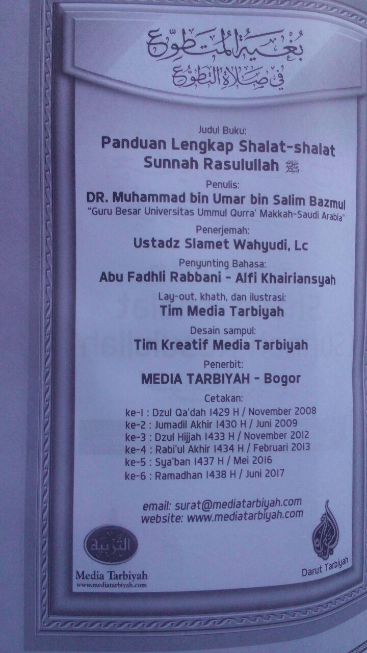 Buku Panduan Lengkap Shalat-Shalat Sunnah Rasulullah 45.000 15% 38.250 Media Tarbiyah Muhammad bin Umar Bazmul isi 2