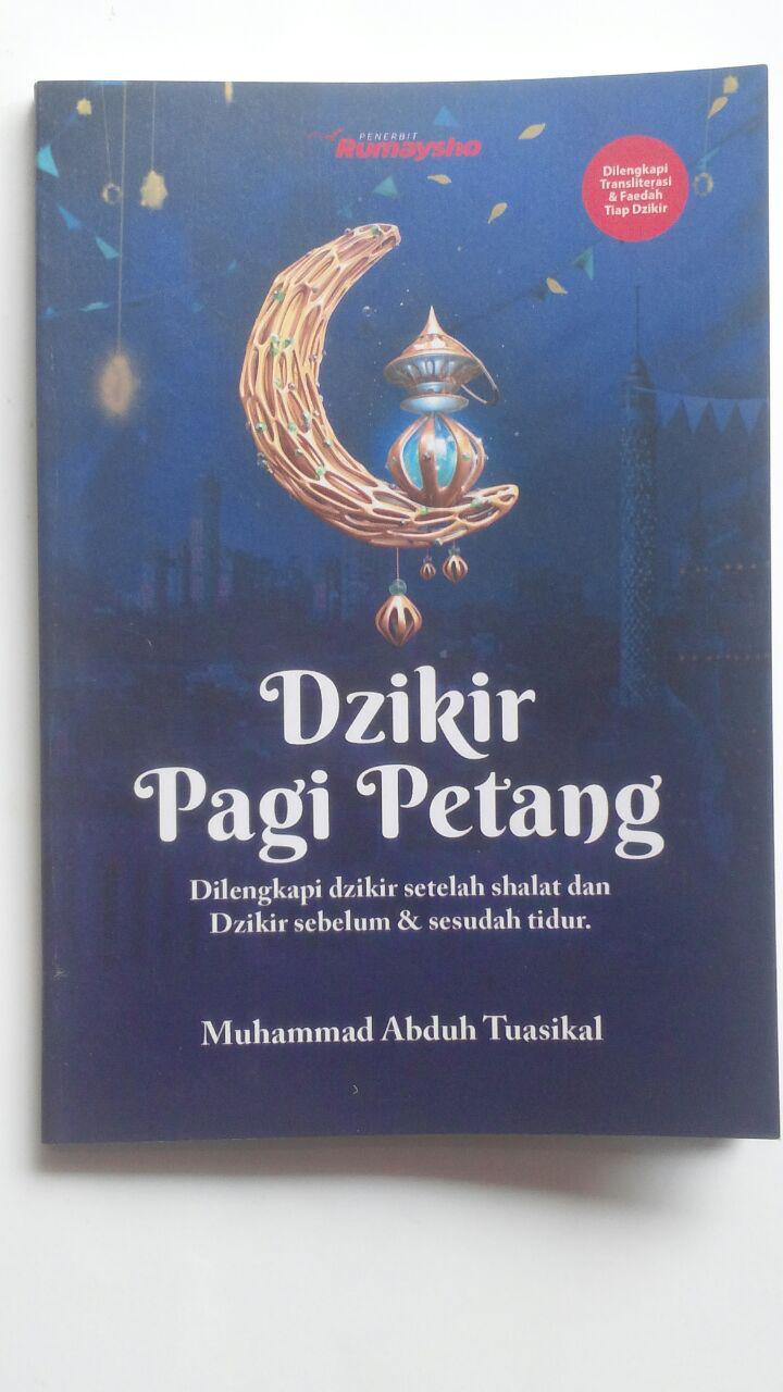 Buku Saku Dzikir Pagi Petang Setelah Shalat Fardhu Transliterasi 9.000 15% 7.650 Rumaysho Muhammad Abduh Tuasikal cover 2