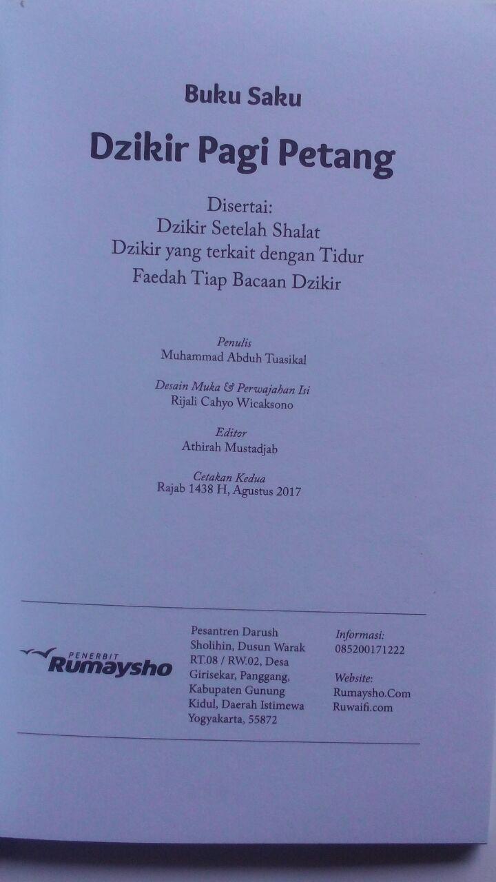 Buku Saku Dzikir Pagi Petang Setelah Shalat Fardhu Transliterasi 9.000 15% 7.650 Rumaysho Muhammad Abduh Tuasikal isi 3