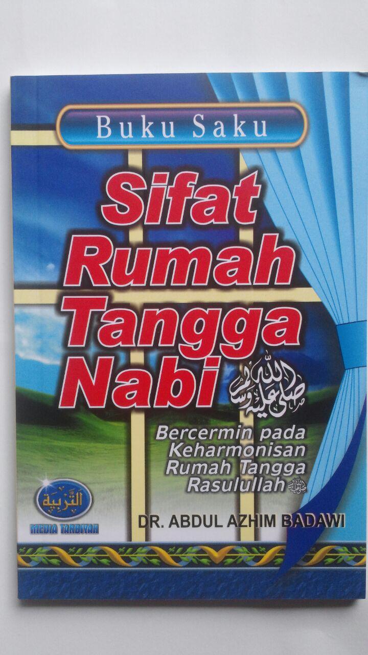 Buku Saku Sifat Rumah Tanggal Nabi 12.000 15% 10.200 Media Tarbiyah DR. Abdul Adzim Badawi cover 2