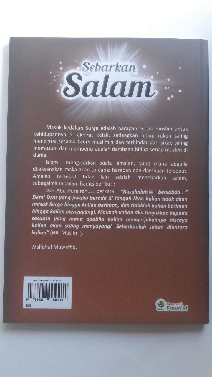 Buku Sebarkan Salam Kiat Mudah Menjaga Kasih Sayang Ukhuwah 33.000 15% 28.050 Khazanah Fawaid Abdussalam bin Barjas bin Nashir Alu Abdul Karim cover