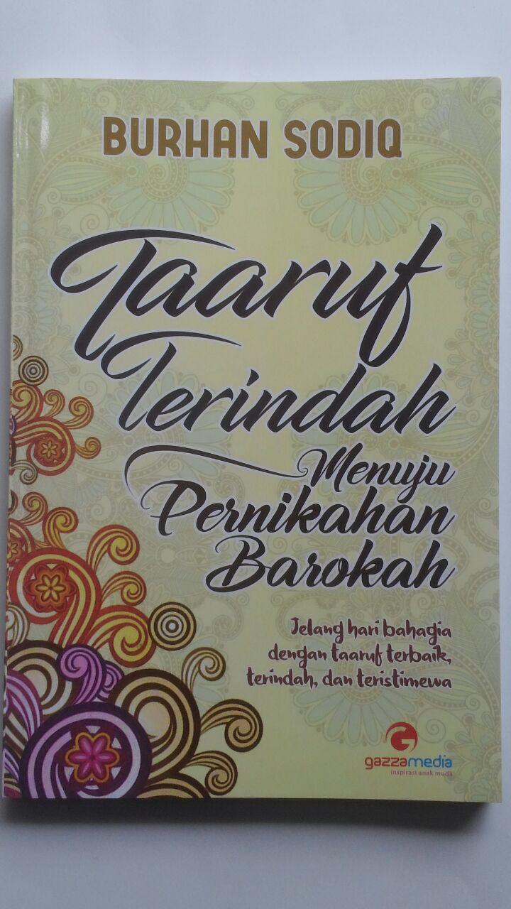 Buku Taaruf Terindah Menuju Pernikahan Barokah 35.000 15% 29.750 Gazza Media Burhan Sodiq cover 2