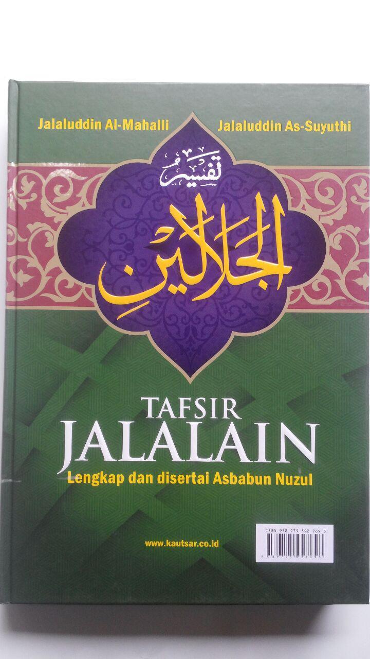 Buku Tafsir Jalalain Lengkap Dan Disertai Asbabun Nuzul 240.000 20% 192.000 Pustaka Al-Kautsar Jalaluddin Al-Mahalli Dan Jalaluddin As-Suyuthi cover 2