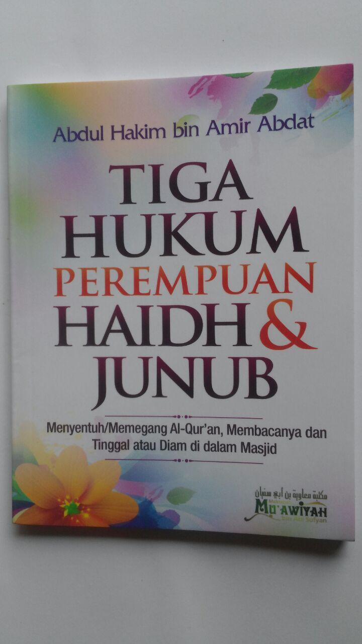 Buku Tiga Hukum Perempuan Haidh Dan Junub 17.500 15% 14.875 Maktabah Muawiyah Bin Abi Sufyan Abdul Hakim bin Amir Abdat cover 2