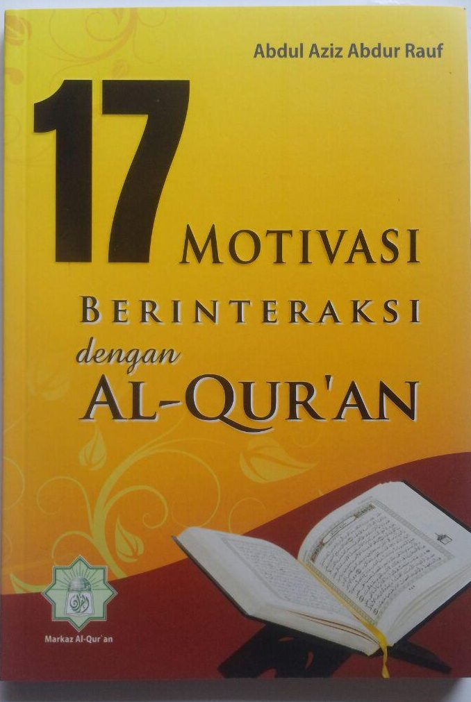 Buku 17 Motivasi Berinteraksi Dengan Al-Qur'an 45.000 15% 38.250 Markaz Al-Quran Abdul Aziz Abdur Rauf cover 2