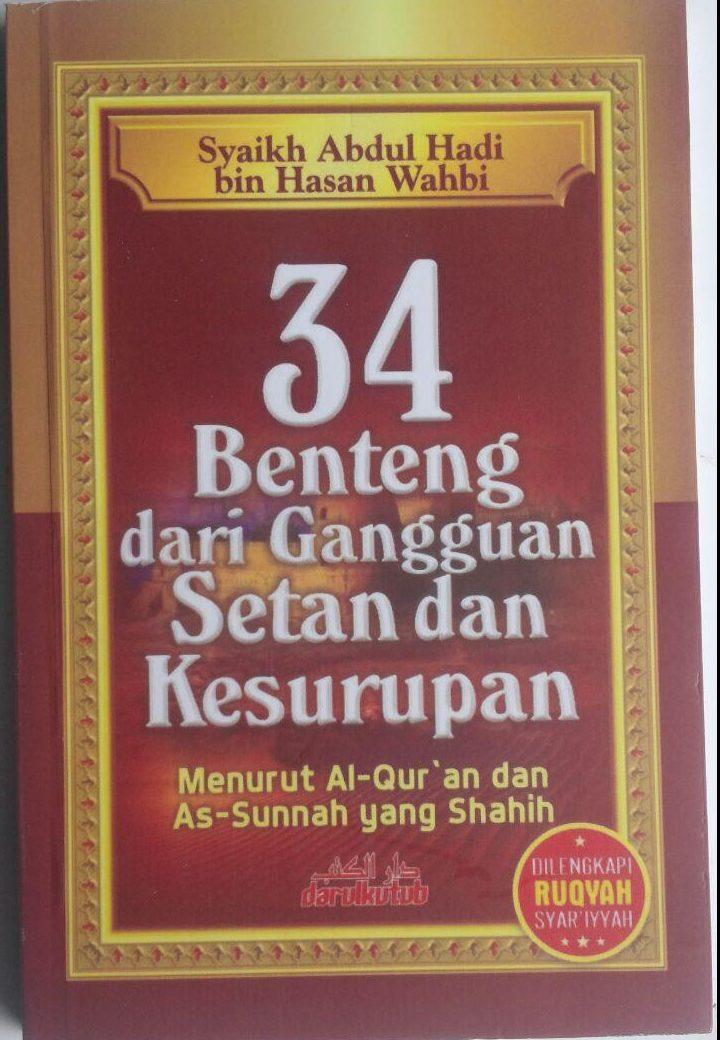 Buku 34 Benteng Dari Gangguan Setan Dan Kesurupan 16.000 15% 13.600 Darulkutub Abdul Hadi bin Hasan Wahbi cover 2