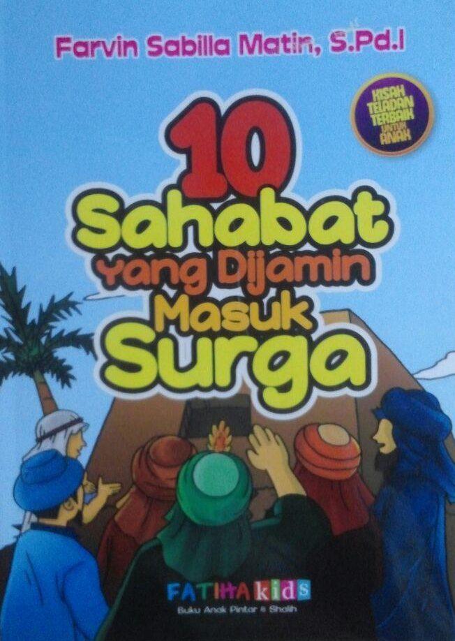 Buku Anak 10 Sahabat Yang Dijamin Masuk Surga 69.000 20% 55.200 Fatiha Kids Farvin Sabilla Matin cover 2