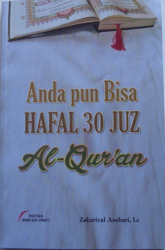 Buku Anda Pun Bisa Hafal 30 Juz Al-Qur'an 30.000 15% 25.500 Pustaka Imam Asy-Syafi'i Zakariyal Anshari cover 2