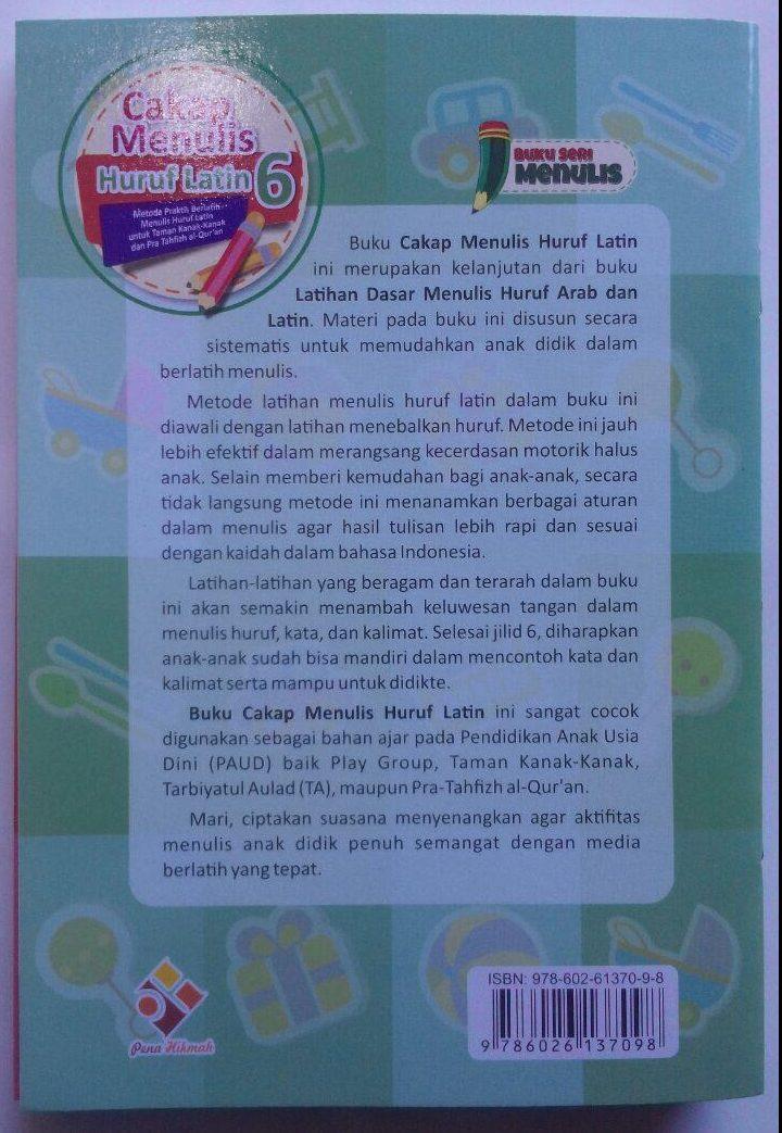 Buku Cakap Menulis Huruf Latin 1 Set 6 Jilid 57.000 10% 51.300 Pena Hikmah Ummu Irbadh Salma Hadi cover 2