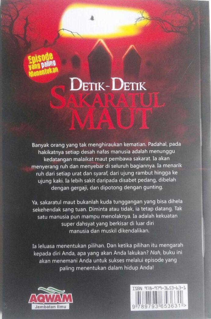 Buku Detik-Detik Sakaratul Maut Episode Paling Menentukan 35.000 15% 29.750 Aqwam Shalahudin As-Said cover