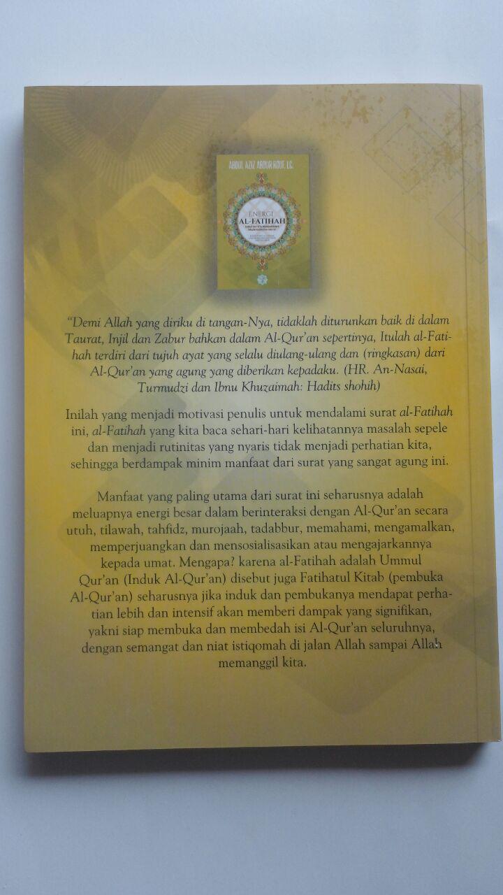 Buku Energi Al-Fatihah Sudahkah Kita Merasakannya 45.000 15% 38.250 Markaz Al-Quran Abdul Aziz Abdur Rauf cover