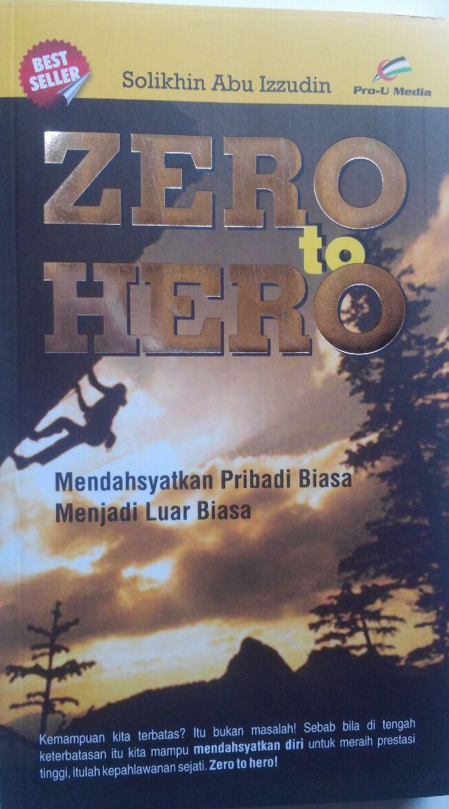Buku From Zero To Hero Mendahsyatkan Pribadi Biasa 42.000 15% 35.700 Pro-U Media Solikhin Abu Izzuddin cover 2