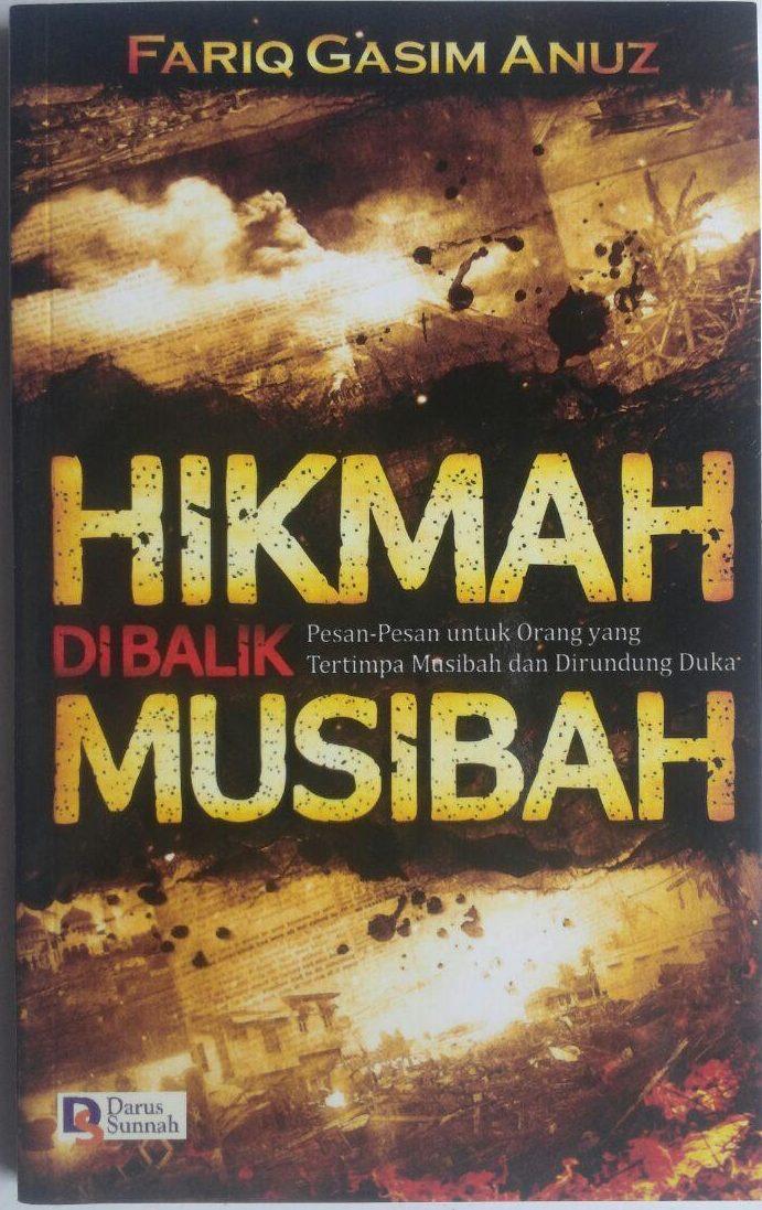 Buku Hikmah Di Balik Musibah Pesan Untuk Yang Tertimpa Musibah 15.000 15% 12.750 Darus Sunnah Fariq Gasim Anuz cover 2