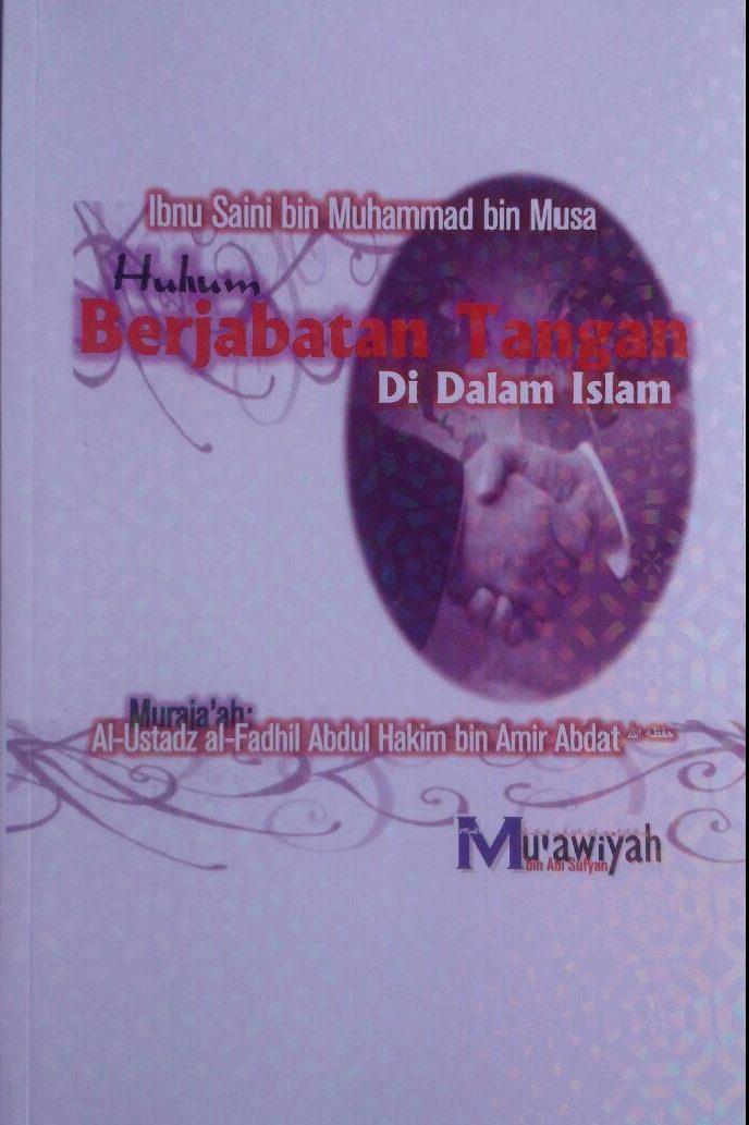 Buku Hukum Berjabat Tangan Di Dalam Islam 32.000 15% 27.200 Maktabah Muawiyah Bin Abi Sufyan Ibnu Saini bin Muhammad bin Musa cover 2