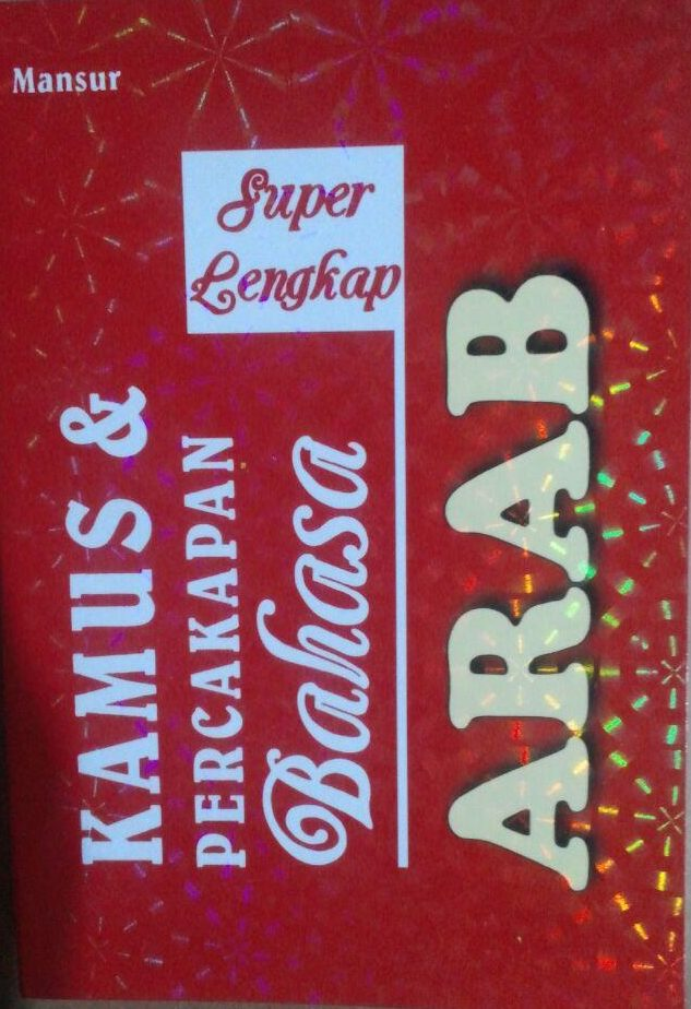 Buku Kamus Dan Percakapan Bahasa Arab Super Lengkap 30.000 15% 25.500 Alfatih Press Mansur cover 3