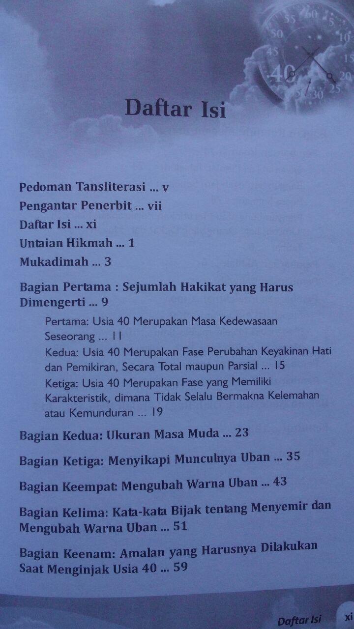Buku Ketika Usia 40 Tiba Konsep Pembaruan Hidup Islami 20.000 15% 17.000 Mumtaza M. Musa Asy-Syarif isi
