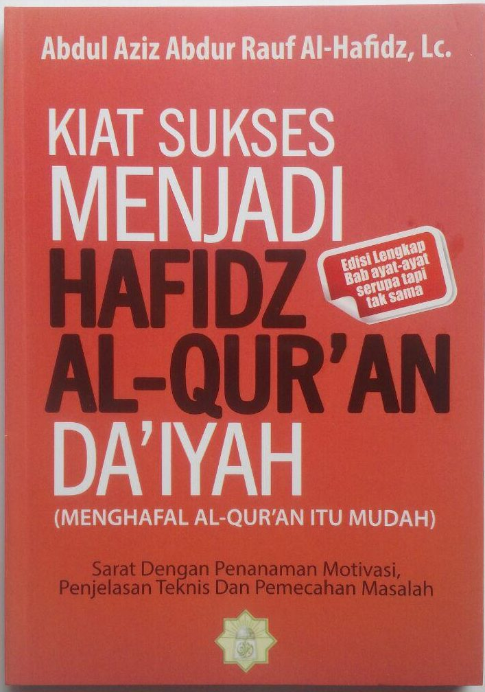 Buku Kiat Sukses Menjadi Hafidz Al-Quran Daiyah 45.000 15% 38.250 Markaz Al-Quran Abdul Aziz Abdur Rauf cover 2