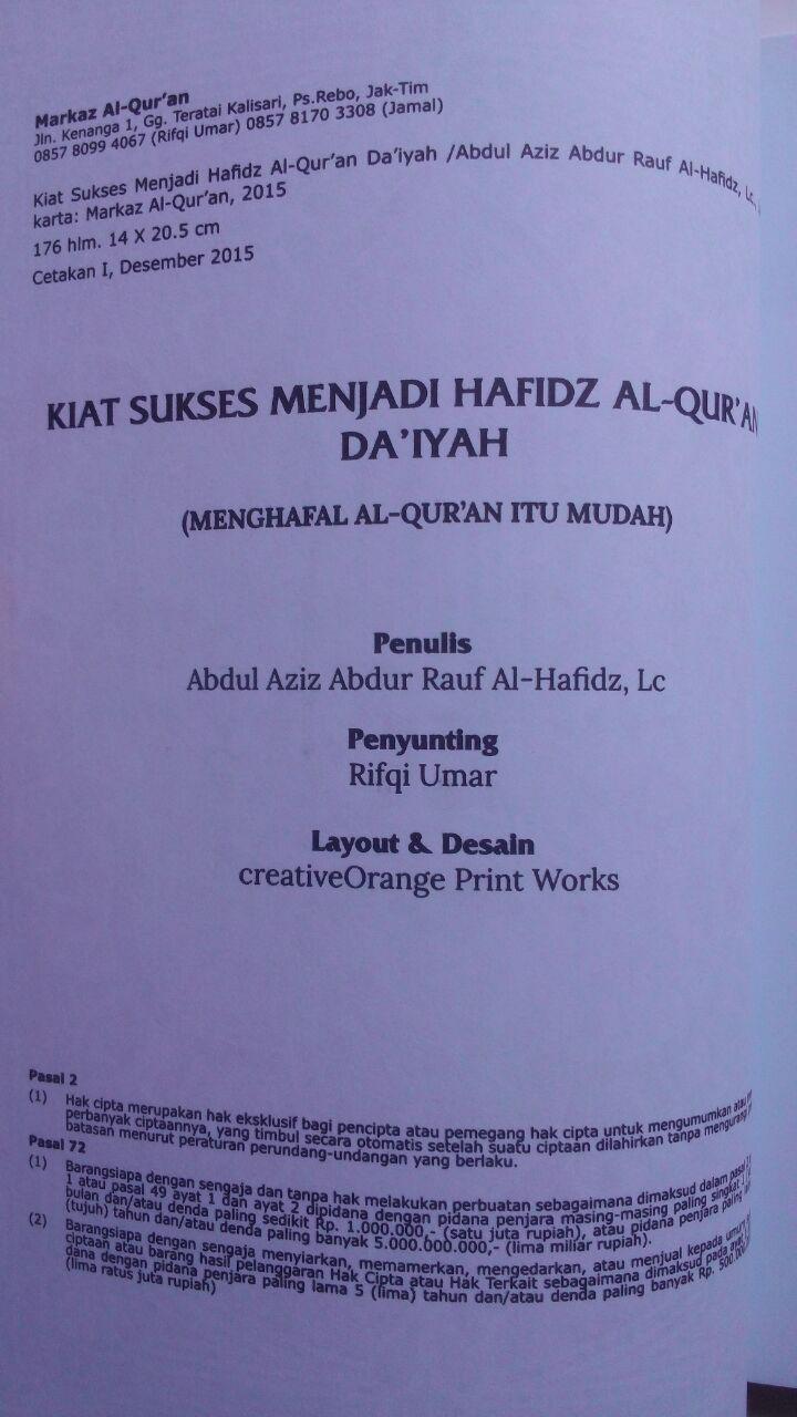 Buku Kiat Sukses Menjadi Hafidz Al-Quran Daiyah 45.000 15% 38.250 Markaz Al-Quran Abdul Aziz Abdur Rauf isi