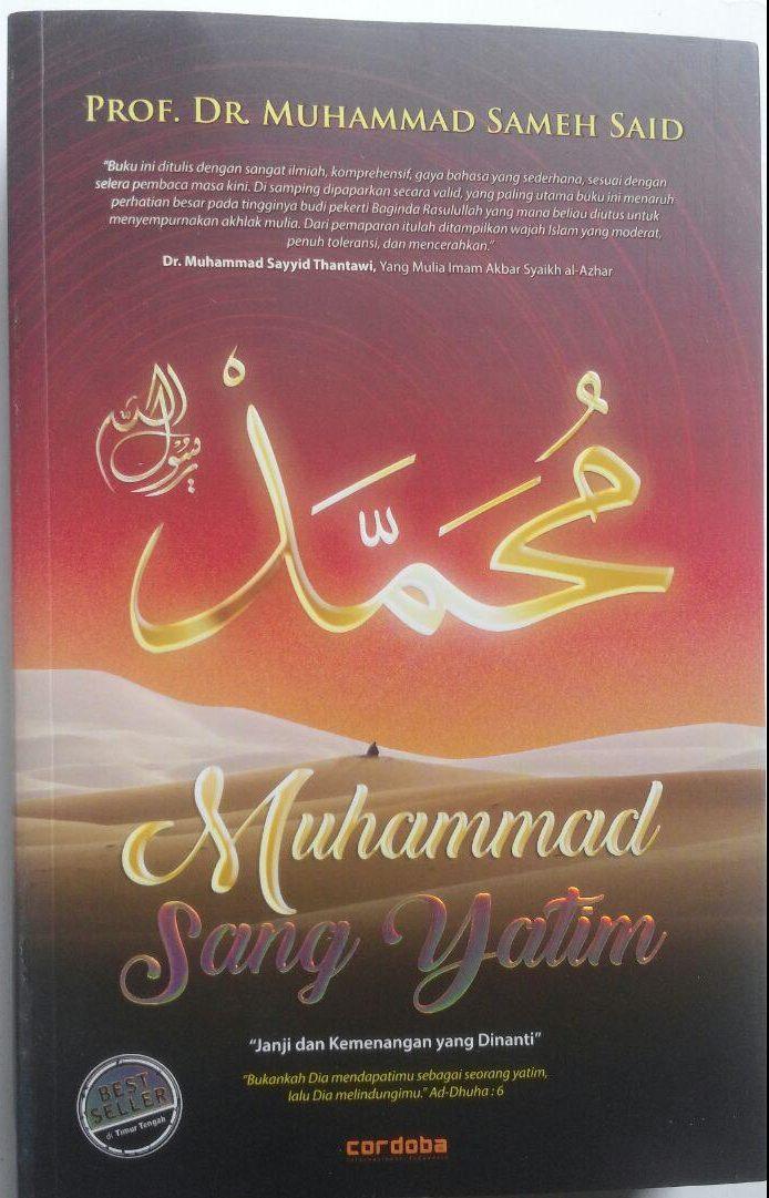 Buku Muhammad Sang Yatim Janji Dan Kemenangan Yang Dinanti 99.000 20% 79.200 Cordoba Muhammad Sameh Said cover 3