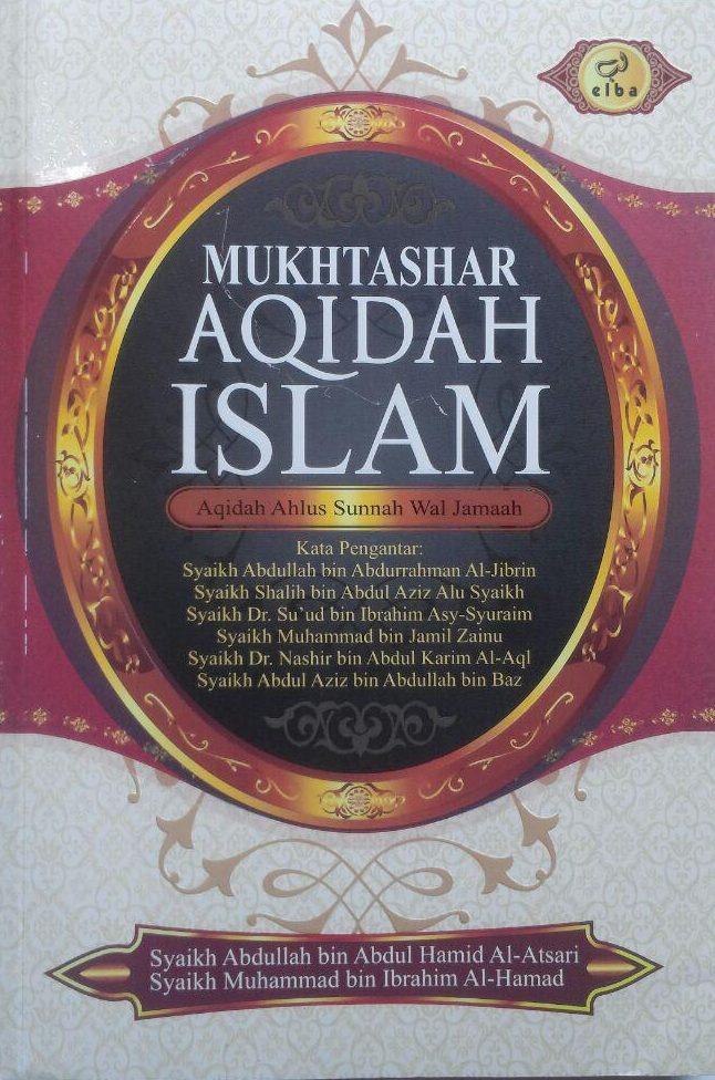 Buku Mukhtashar Aqidah Islam Aqidah Ahlus Sunnah 89.000 20% 71.200 Pustaka Elba Abdullah bin Abdul Hamid, Muhammad bin Ibrahim Al-Hamd isi cover 2