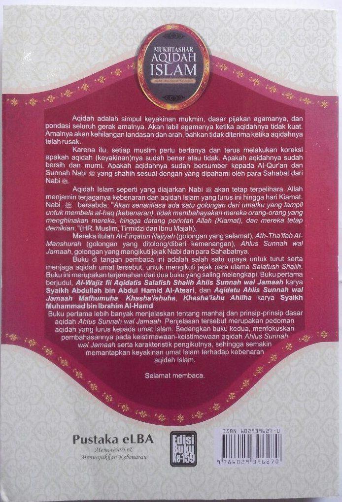 Buku Mukhtashar Aqidah Islam Aqidah Ahlus Sunnah 89.000 20% 71.200 Pustaka Elba Abdullah bin Abdul Hamid, Muhammad bin Ibrahim Al-Hamd isi cover