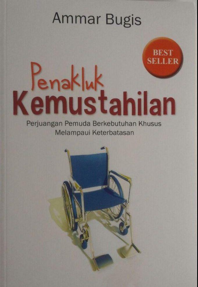 Buku Penakluk Kemustahilan Perjuangan Pemuda Khusus 45.000 15% 38.250 Republika Ammar Bugis cover 2