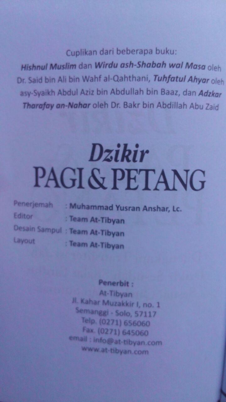 Buku Saku Dzikir Pagi Petang Dan Shalat Fardhu Transliterasi 5.000 15% 4.250 Pustaka At-Tibyan Muhammad Yusran Anshar isi