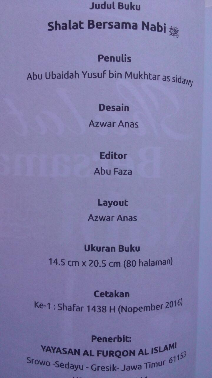 Buku Shalat Bersama Nabi Dilengkapi Ilustrasi Gambar 20.000 15% 17.000 Pustaka Al-Furqon Abu Ubaidah Yusuf bin Mukhtar As-Sidawi isi 2