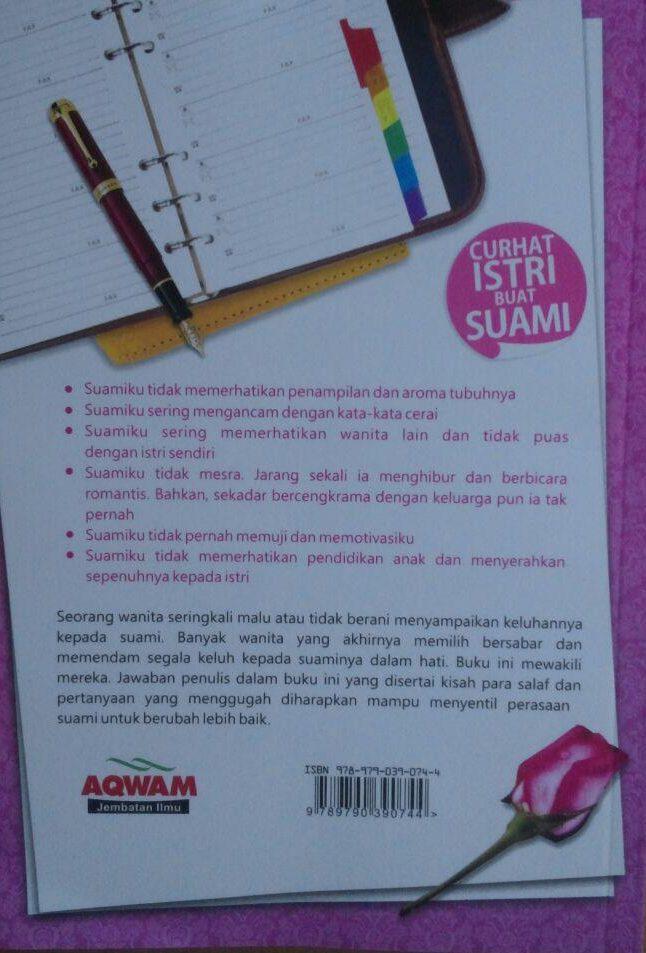 Buku Suamiku Dengarkan Curahan Hatiku Curhat Istri Buat Suami 33.000 15% 28.050 Aqwam Isham Muhammad Syarif cover