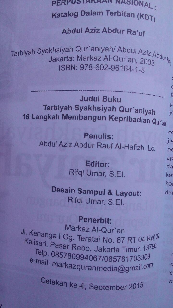 Buku Tarbiyah Syakhsiyah Quraniyah 16 Langkah Membangun 45.000 15% 38.250 Markaz Al-Quran Abdul Aziz Abdur Rauf isi