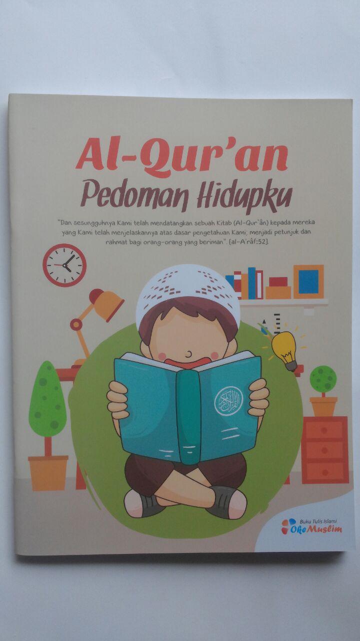 Buku Tulis Islami Al-Quran Pedoman Hidupku 5.000 10% 4.500 Oke Muslim cover 2
