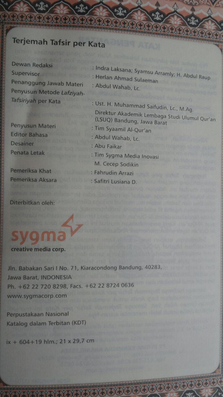 AQ165 Al-Qur'an Terjemah Perkata Syamil Tipe Hijaz Ukuran A4 129,000 15% 109,650 Sygma Publishing isi