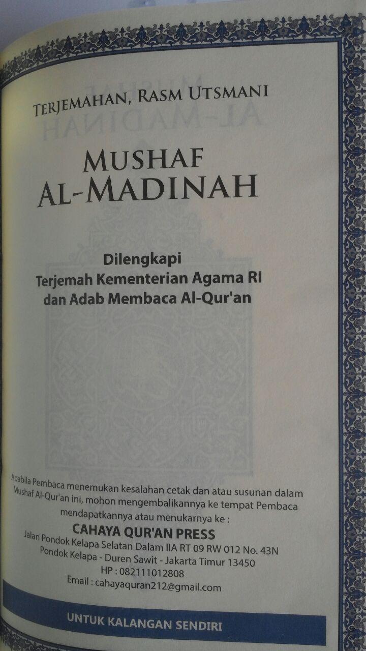 Al-Qur'an Mushaf Al-Madinah Terjemahan Rasm Utsmani A5 72,000 15% 61,200 Cahaya Qur'an Press isi 2